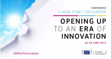 EC Conference: « A new start for Europe: Opening up to an ERA of Innovation », Brussels, June 2015