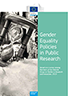 EC Report on Gender Equality Policies in Public Research